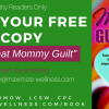 Lose Mommy Guilt: FREE iBook For You