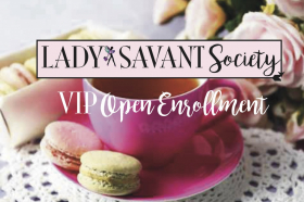 VIP Access: Entrepreneurial Girl Cave & Sisterhood—Lady Savant