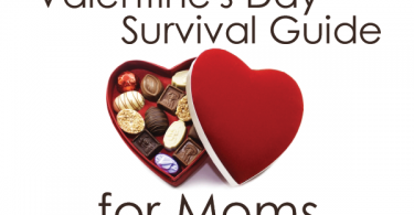 Valentine's Day Survival Guide for Moms