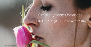 7 Easy Ways to Simplify Your Life and Breathe