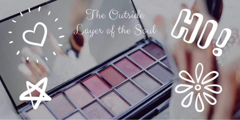 The Outside Layer of the Soul