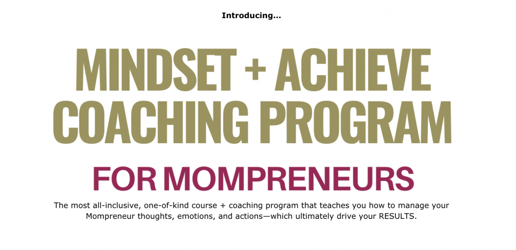Mindset + Achieve Coaching Program for Mompreneurs